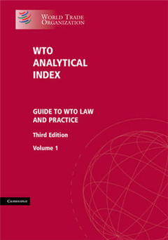 WTO Analytical Index 2 Volume Set: Guide to WTO Law and Practice