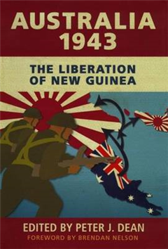 Australia 1943: The Liberation of New Guinea