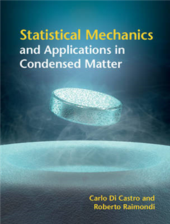 Statistical Mechanics and Applications in Condensed Matter