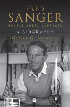 Fred Sanger - Double Nobel Laureate