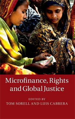 Microfinance, Rights and Global Justice