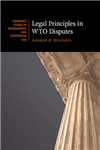 Legal Principles in WTO Disputes