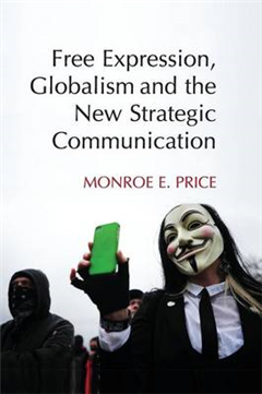 Free Expression, Globalism, and the New Strategic Communicat