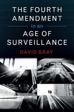 Fourth Amendment in an Age of Surveillance