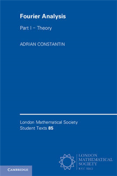 London Mathematical Society Student Texts Fourier Analysis: