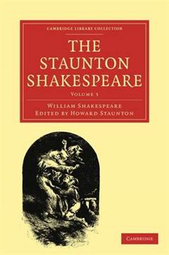 The Staunton Shakespeare 3 Volume Paperback Set The Staunton