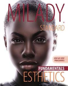 Milady's Standard Esthetics: Fundamentals, Step-by-Step Procedure