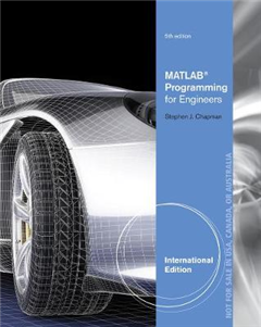 MATLAB Programming for Engineers, International Edition