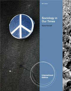 Sociology in Our Times, International Edition