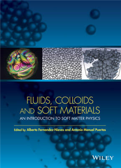 Fluids, Colloids and Soft Materials: An Introduction to Soft Matter Physics