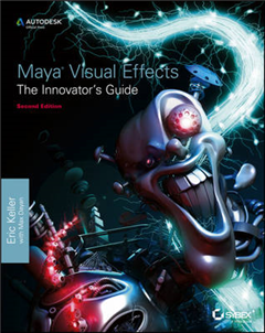 Maya Visual Effects the Innovator\'s Guide: Autodesk Pfficial Press