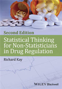 Statistical Thinking for Non-Statisticians in Drug Regulatio