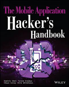 Mobile Application Hacker's Handbook