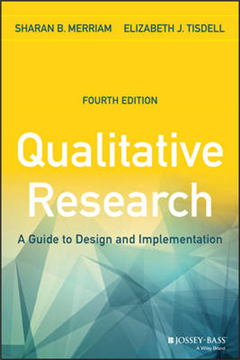 Qualitative Research: A Guide to Design and Implementation, 4th Edition