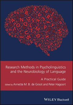 Research Methods in Psycholinguistics and the Neurobiology o