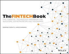 Fintech Book - the Financial Technology Handbook for I