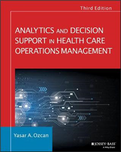 Analytics and Decision Support in Health Care Operations Man