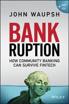 Bankruption: How Community Banking Can Survive Fintech