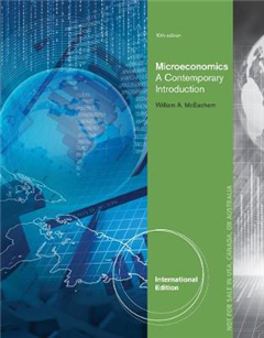 Microeconomics: A Contemporary Introduction, International Edition