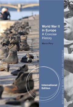 World War II in Europe: A Concise History, International Edition