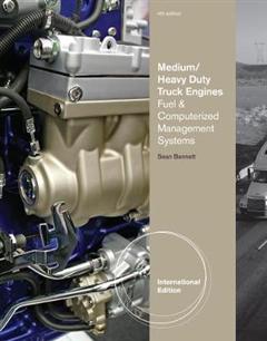 Medium/Heavy Duty Truck Engines, Fuel & Computerized Management Systems, International Edition