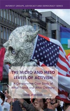The Micro and Meso Levels of Activism: A Comparative Case Study of Attac France and Germany