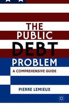 The Public Debt Problem: A Comprehensive Guide