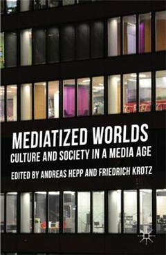 Mediatized Worlds