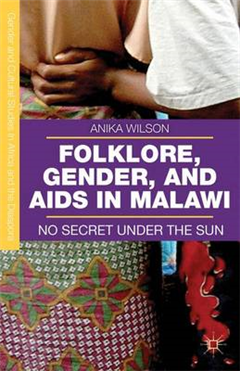 Folklore, Gender, and AIDS in Malawi: No Secret Under the Sun
