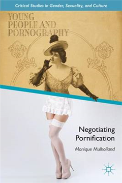 Young People and Pornography: Negotiating Pornification