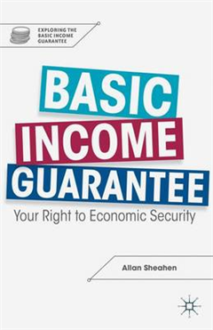 Basic Income Guarantee: Your Right to Economic Security