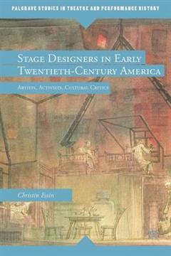 Stage Designers in Early Twentieth-Century America