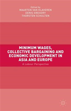Minimum Wages, Collective Bargaining and Economic Developmen