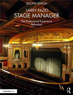 Stage Manager: The Professional Experience-Refreshed