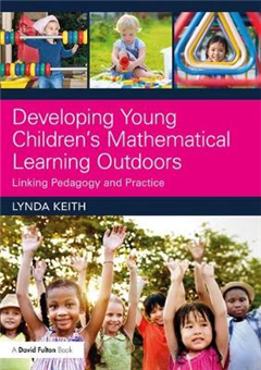 Developing Young Children's Mathematical Learning Outdoors
