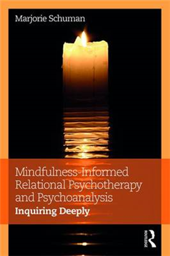 Mindfulness-Informed Relational Psychotherapy and Psychoanal