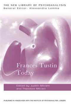 Frances Tustin Today
