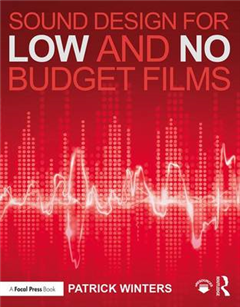 Sound Design for Low & No Budget Films