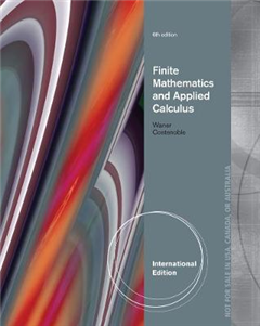 Finite Mathematics and Applied Calculus, International Edition