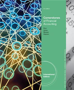 Cornerstones of Financial Accounting, International Edition (with 10K Report)