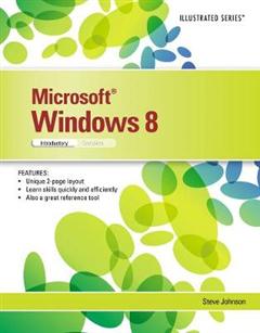 Microsoft (R) Windows (R) 8: Illustrated Introductory
