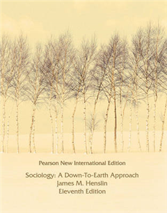 Sociology: Pearson New International Edition: A Down-to-Earth Approach