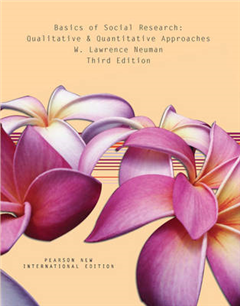 Basics of Social Research: Pearson New International Edition: Qualitative and Quantitative Approaches