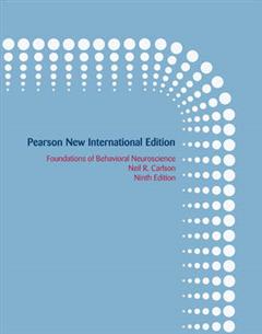Foundations of Behavioral Neuroscience: Pearson New Internat