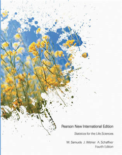 Statistics for the Life Sciences: Pearson New International Edition