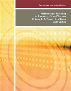 Mathematical Reasoning for Elementary School Teachers: Pearson New International Edition