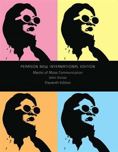 Media of Mass Communication: Pearson New International Edition