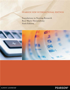 Foundations in Nursing Research: Pearson New International Edition