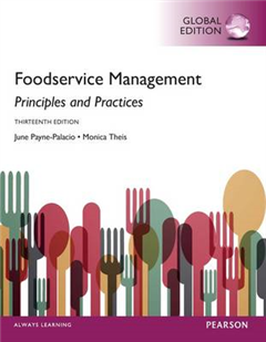Foodservice Management: Principles and Practices, Global Edi