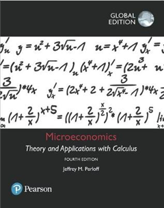 Microeconomics: Theory and Applications with Calculus, Globa